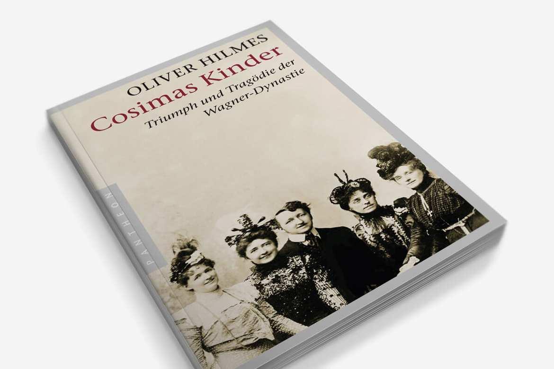 """Buch Oliver Hilmes """"Cosimas Kinder"""" oder """"Herrin des Hügels"""""""